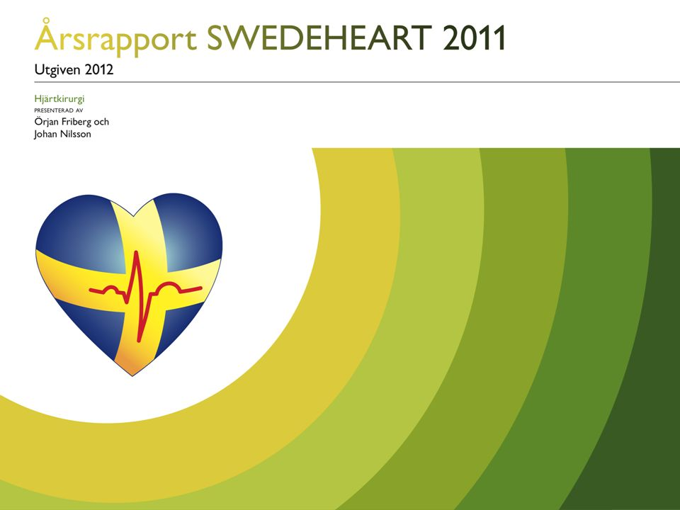 Utgiven 2012 – HJÄRTKIRURGI Tabell 9.