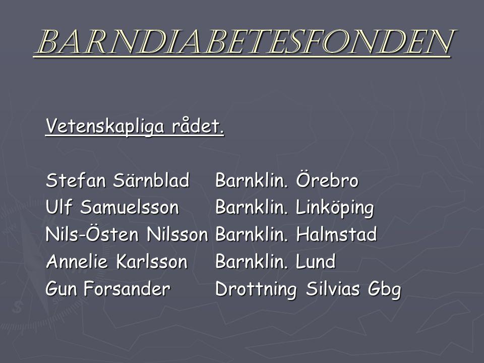 BARNDIABETESFONDEN Vetenskapliga rådet. Stefan SärnbladBarnklin.