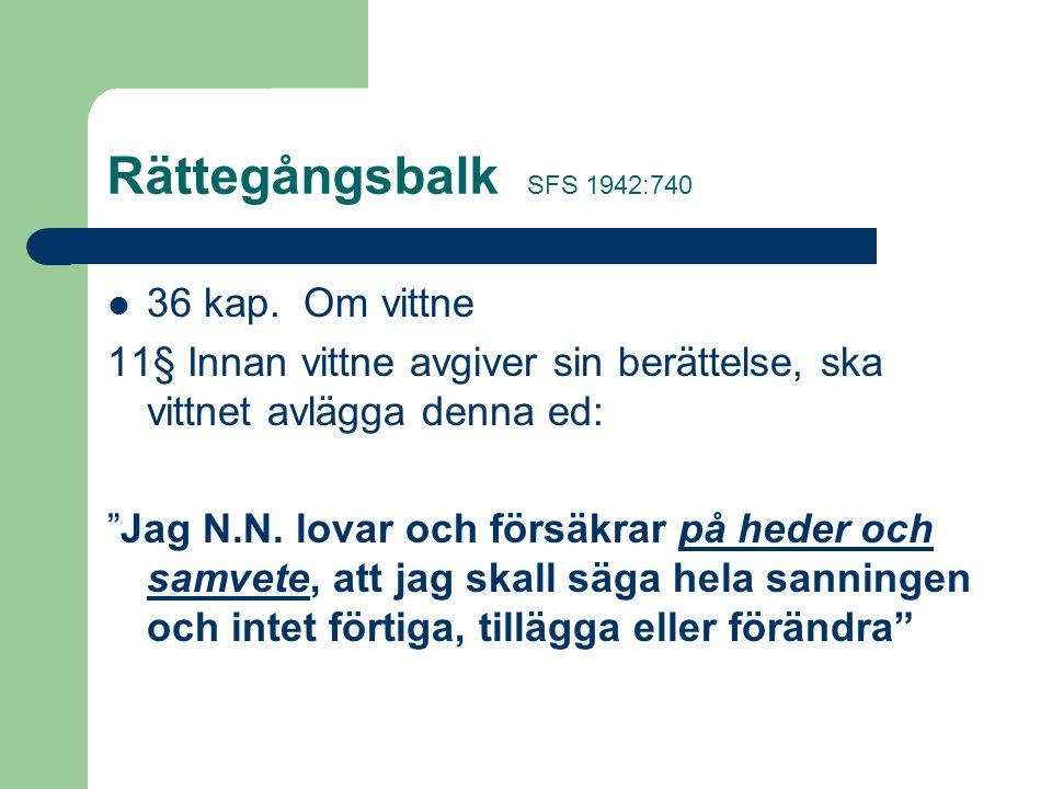Rättegångsbalk SFS 1942:740 40 kap.