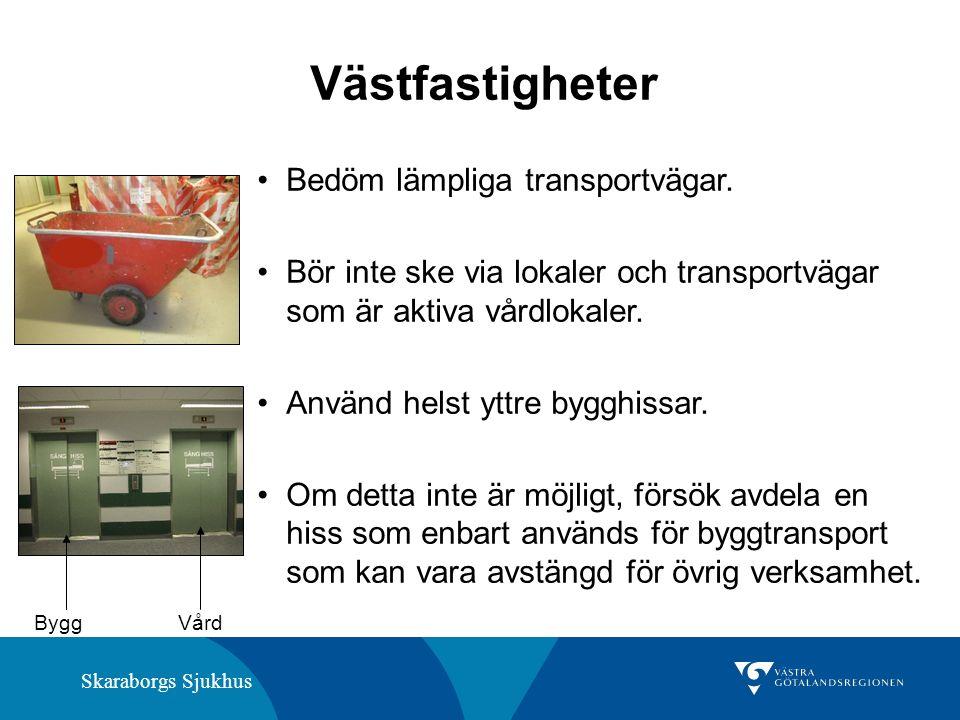 Skaraborgs Sjukhus Västfastigheter Bedöm lämpliga transportvägar.