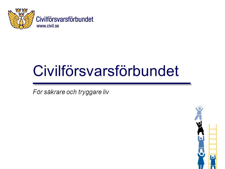 Civilförsvarsförbundet För säkrare och tryggare liv