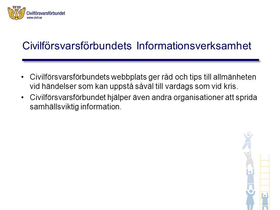 Civilförsvarsförbundets webbplats ger råd och tips till allmänheten vid händelser som kan uppstå såväl till vardags som vid kris.