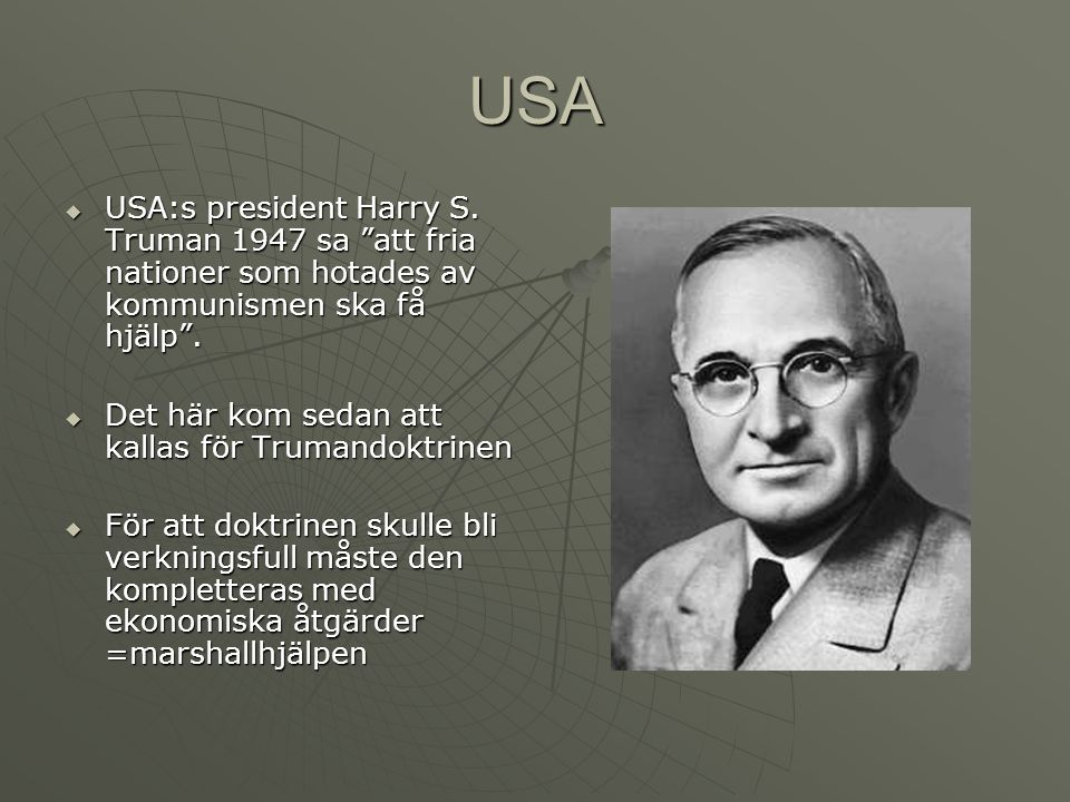 USA  USA:s president Harry S.