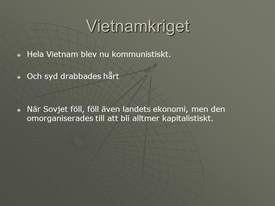 Vietnamkriget   Hela Vietnam blev nu kommunistiskt.