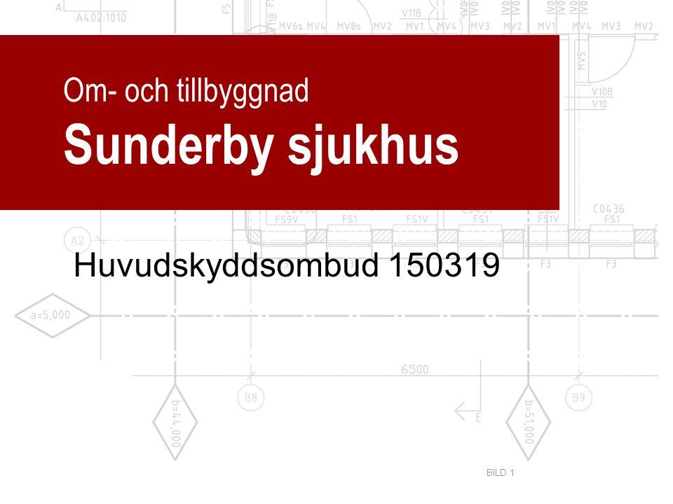 Om- och tillbyggnad Sunderby sjukhus Huvudskyddsombud 150319 BILD 1