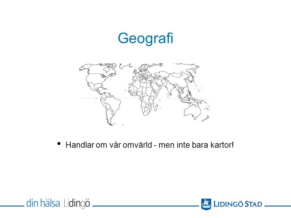 Geografi Planeten jorden Naturmiljön och människans livsvillkor i samspel Hållbarhetsbegreppet Tvärvetenskapligt