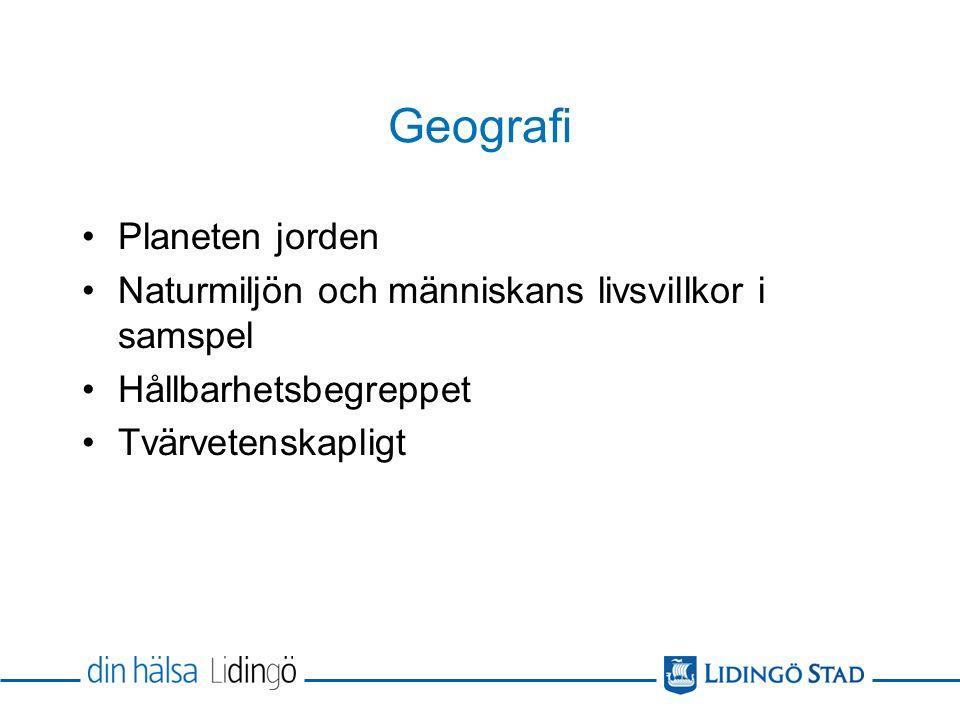 Geografi 1 100 p.Obligatorisk på inriktning Naturvetenskap och samhälle.