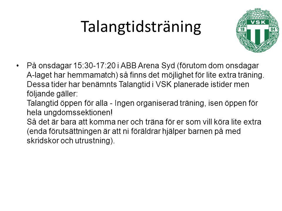 Talangtidsträning På onsdagar 15:30-17:20 i ABB Arena Syd (förutom dom onsdagar A-laget har hemmamatch) så finns det möjlighet för lite extra träning.