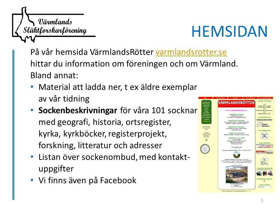 På vår hemsida VärmlandsRötter varmlandsrotter.sevarmlandsrotter.se hittar du information om föreningen och om Värmland.