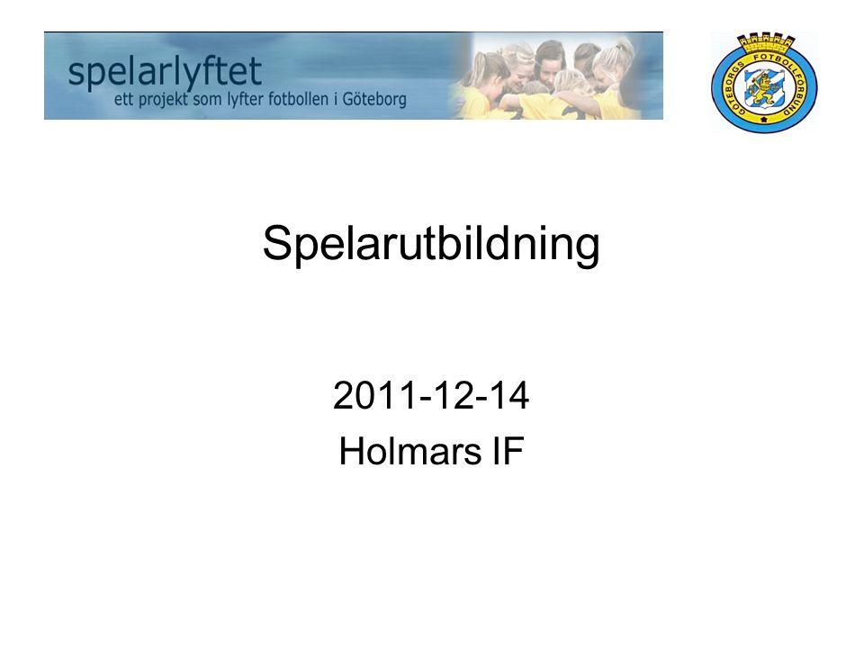 Spelarutbildning 2011-12-14 Holmars IF