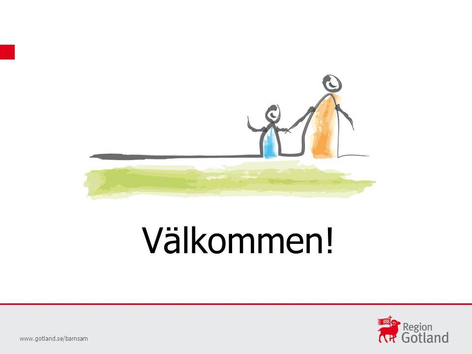 www.gotland.se/barnsam Välkommen!