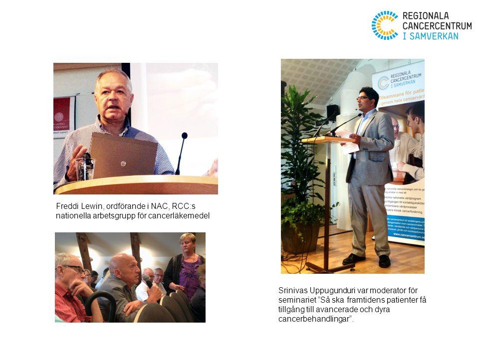Srinivas Uppugunduri var moderator för seminariet Så ska framtidens patienter få tillgång till avancerade och dyra cancerbehandlingar .