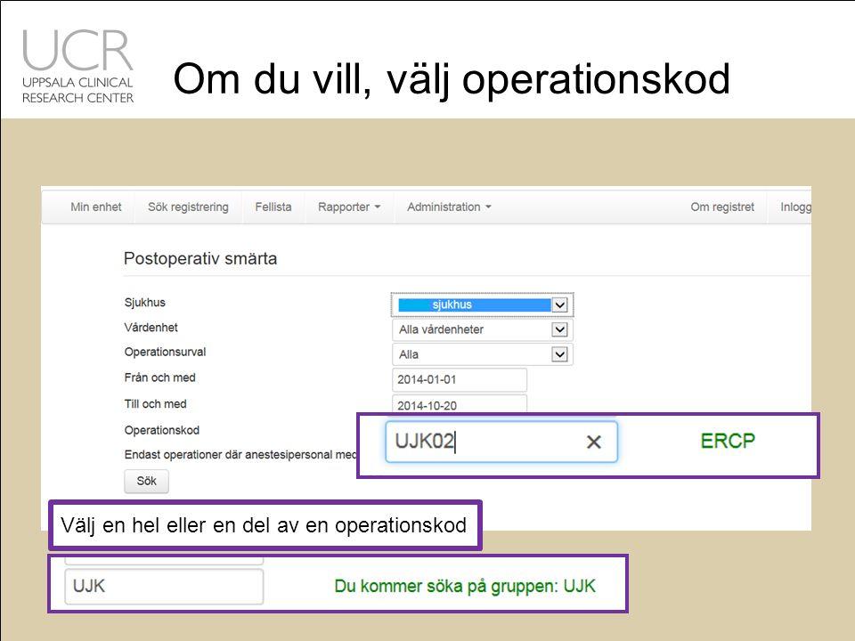 Om du vill, välj operationskod Välj en hel eller en del av en operationskod