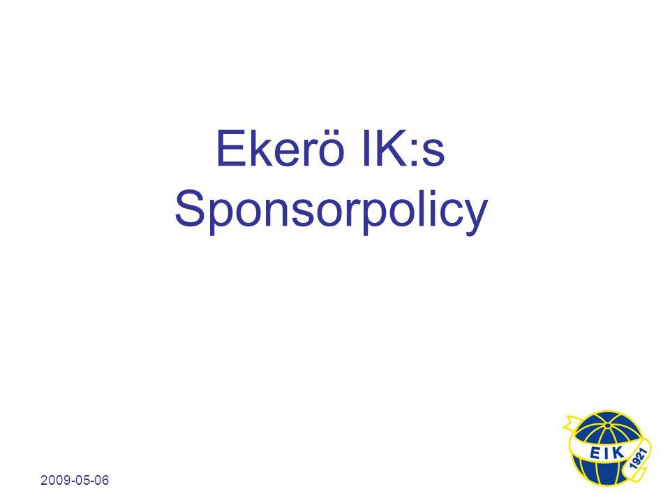 2009-05-06 Ekerö IK:s Sponsorpolicy