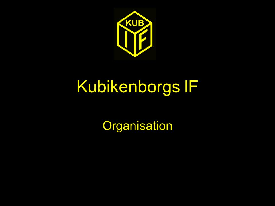 Kubikenborgs IF Organisation