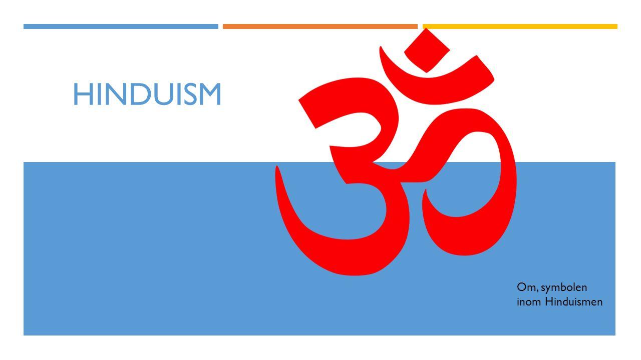HINDUISM Om, symbolen inom Hinduismen