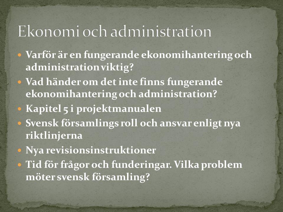 Varför är en fungerande ekonomihantering och administration viktig.
