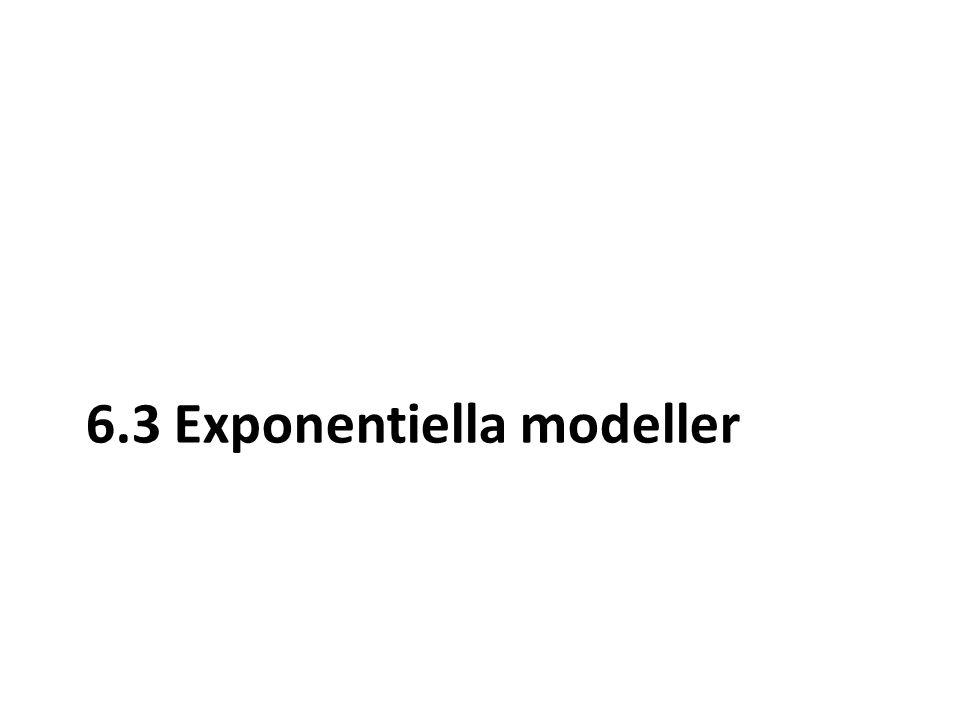 6.3 Exponentiella modeller