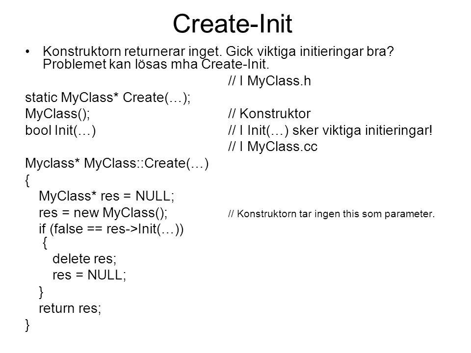 Create-Init Konstruktorn returnerar inget. Gick viktiga initieringar bra.
