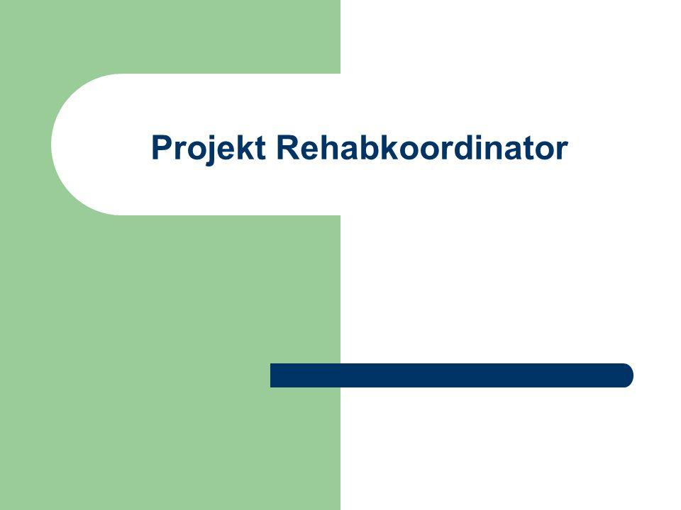 Projekt Rehabkoordinator