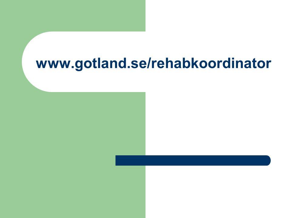 www.gotland.se/rehabkoordinator