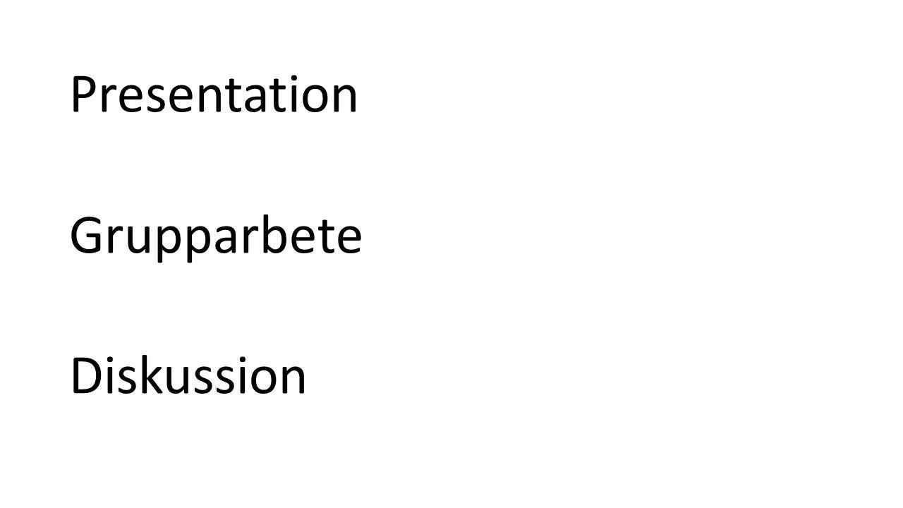 Presentation Grupparbete Diskussion