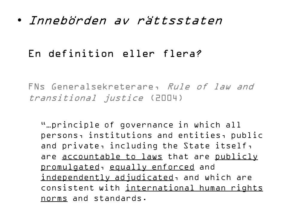 Innebörden av rättsstaten En definition eller flera.