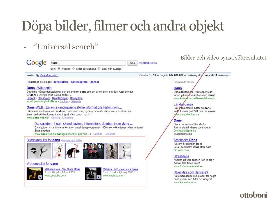 Döpa bilder, filmer och andra objekt - Universal search Bilder och video syns i sökresultatet