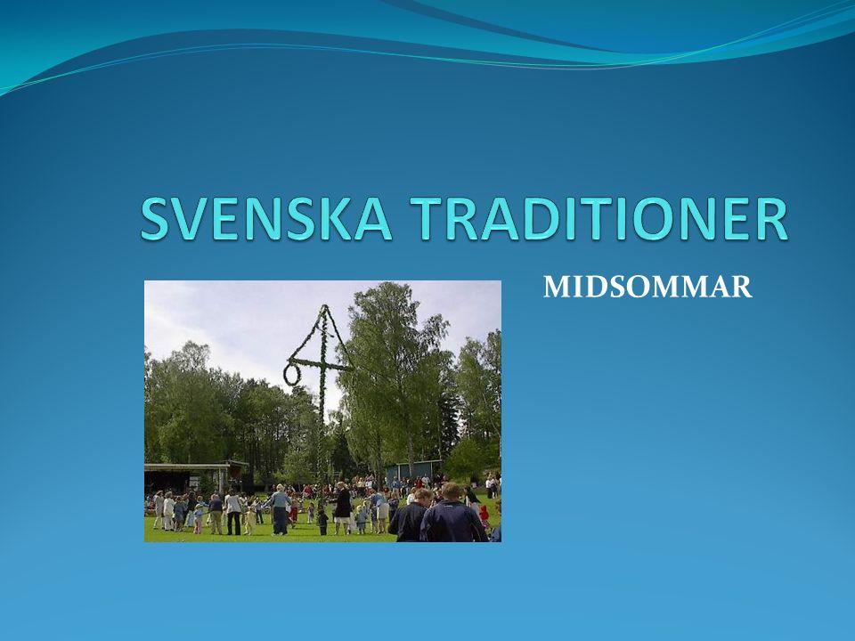 Den ljusa natten vänder Midsommar är Sveriges stora sommarfest.