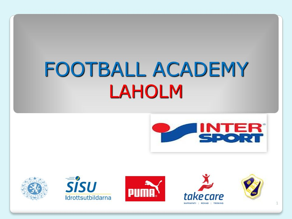 1 FOOTBALL ACADEMY LAHOLM