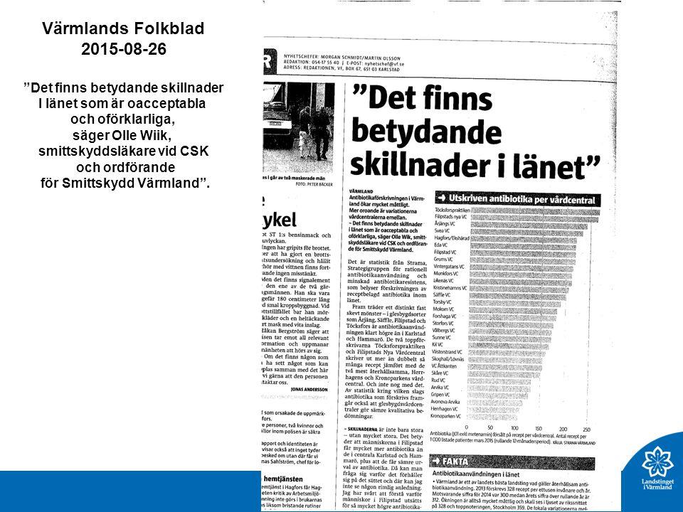 Värmlands Folkblad 2015-08-26 Det finns betydande skillnader I länet som är oacceptabla och oförklarliga, säger Olle Wiik, smittskyddsläkare vid CSK och ordförande för Smittskydd Värmland .