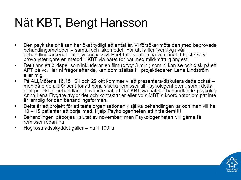 Nät KBT, Bengt Hansson Den psykiska ohälsan har ökat tydligt ett antal år.