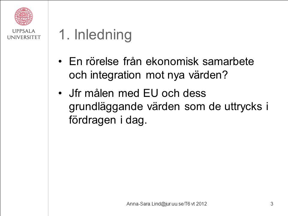 Anna-Sara.Lind@jur.uu.se/T6 vt 20123 1.