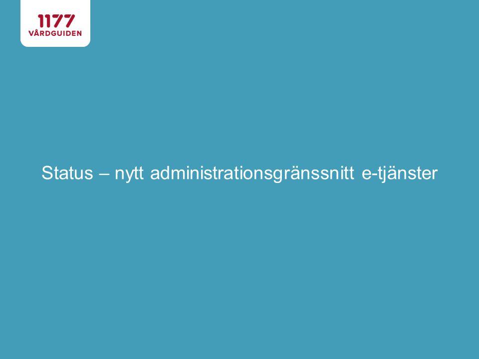 Status – nytt administrationsgränssnitt e-tjänster