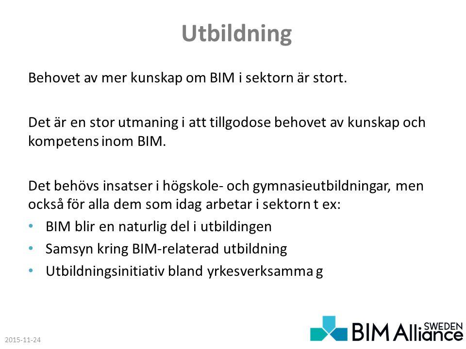 Utbildning Behovet av mer kunskap om BIM i sektorn är stort.