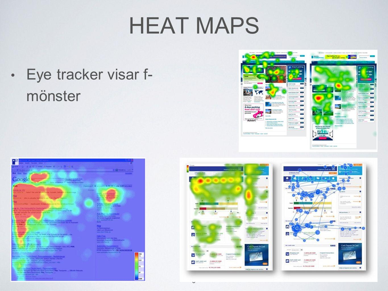 HEAT MAPS Eye tracker visar f- mönster 6