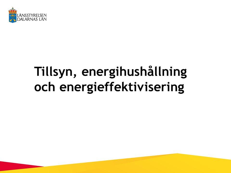 Tillsyn, energihushållning och energieffektivisering