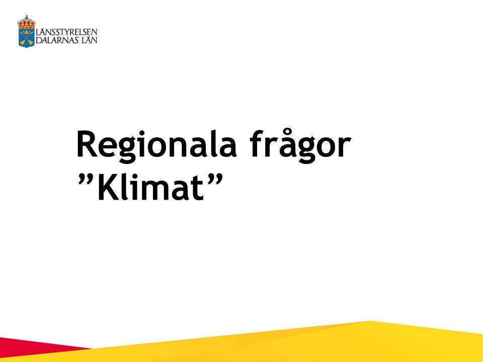 Regionala frågor Klimat