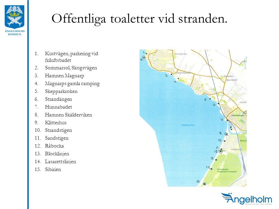 Offentliga toaletter vid stranden. 1.Kustvägen, parkering vid friluftsbadet 2.Sommarsol, Skogsvägen 3.Hamnen Magnarp 4.Magnarps gamla camping 5.Skeppa