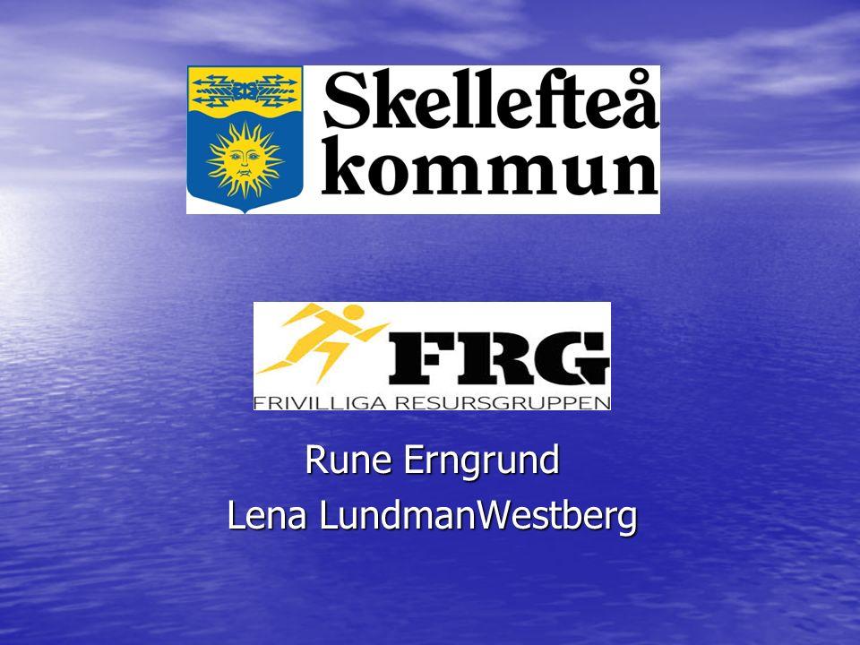 Rune Erngrund Lena LundmanWestberg