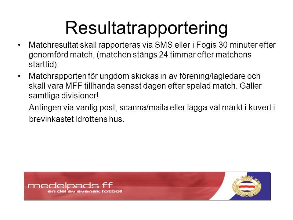 Resultatrapportering Matchresultat skall rapporteras via SMS eller i Fogis 30 minuter efter genomförd match, (matchen stängs 24 timmar efter matchens starttid).