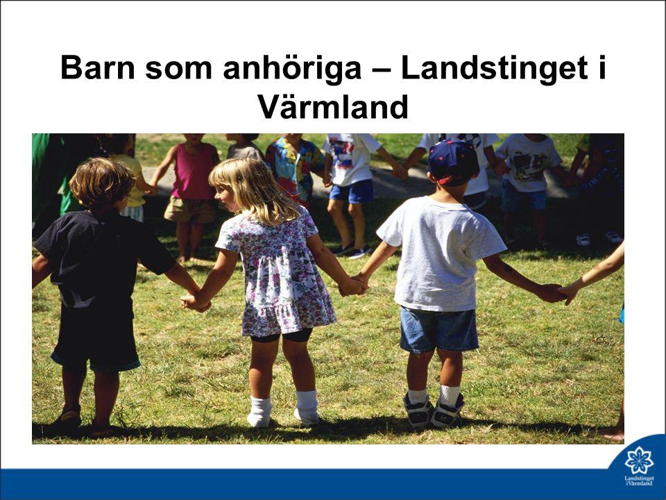 Barn som anhöriga – Landstinget i Värmland