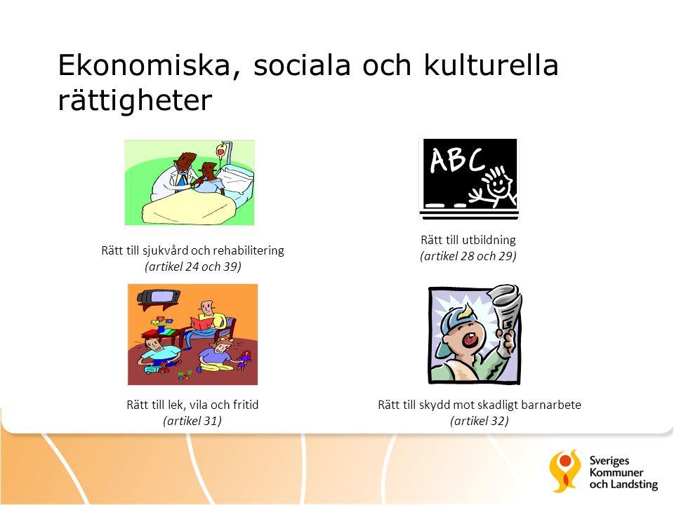 Ekonomiska, sociala och kulturella rättigheter Rätt till sjukvård och rehabilitering (artikel 24 och 39) Rätt till utbildning (artikel 28 och 29) Rätt till lek, vila och fritid (artikel 31) Rätt till skydd mot skadligt barnarbete (artikel 32)