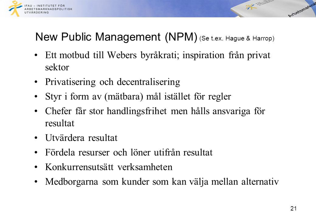 21 New Public Management (NPM) (Se t.ex.
