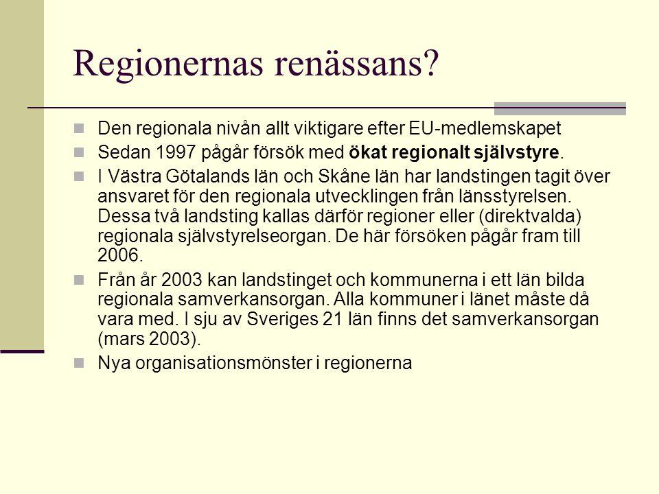 Regionernas renässans.