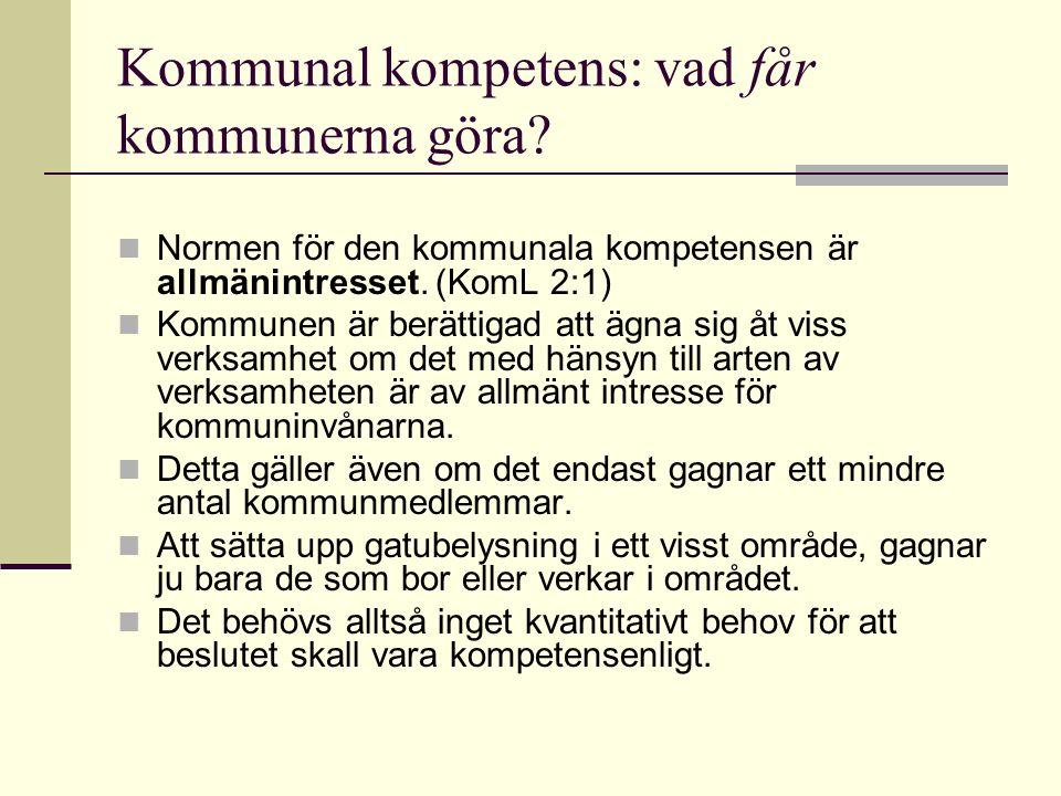 Kommunal kompetens: vad får kommunerna göra.