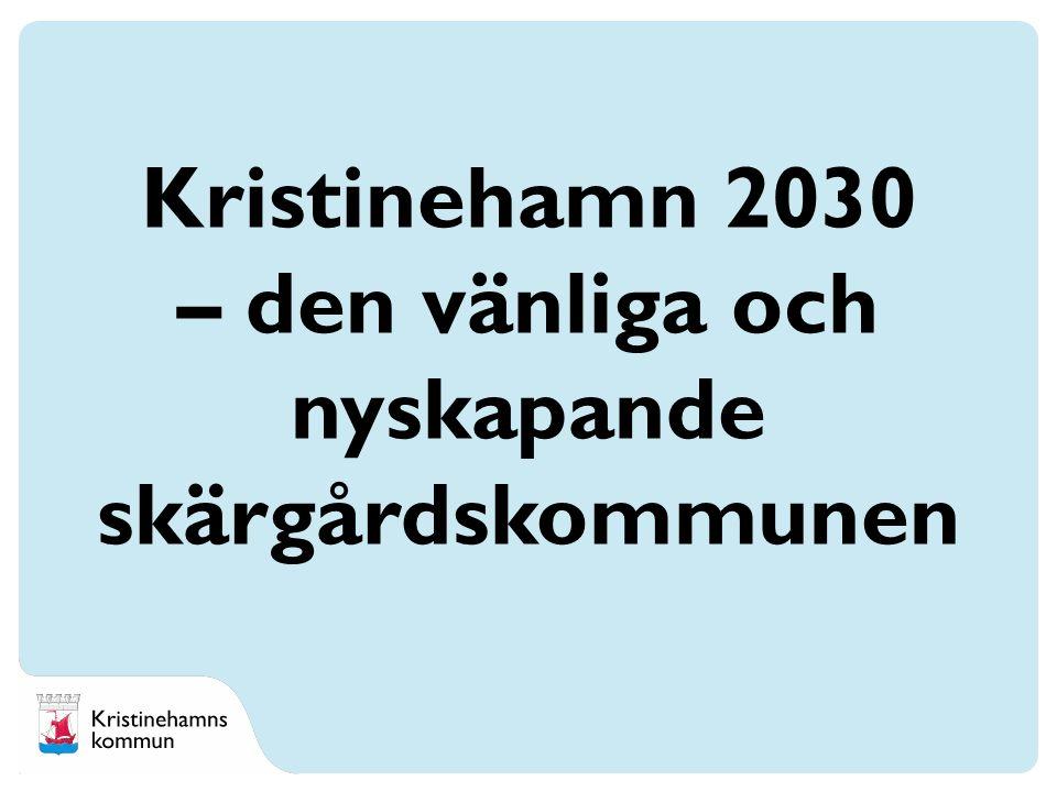 Kristinehamn 2030 – den vänliga och nyskapande skärgårdskommunen
