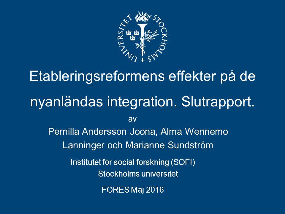 Etableringsreformens effekter på de nyanländas integration.