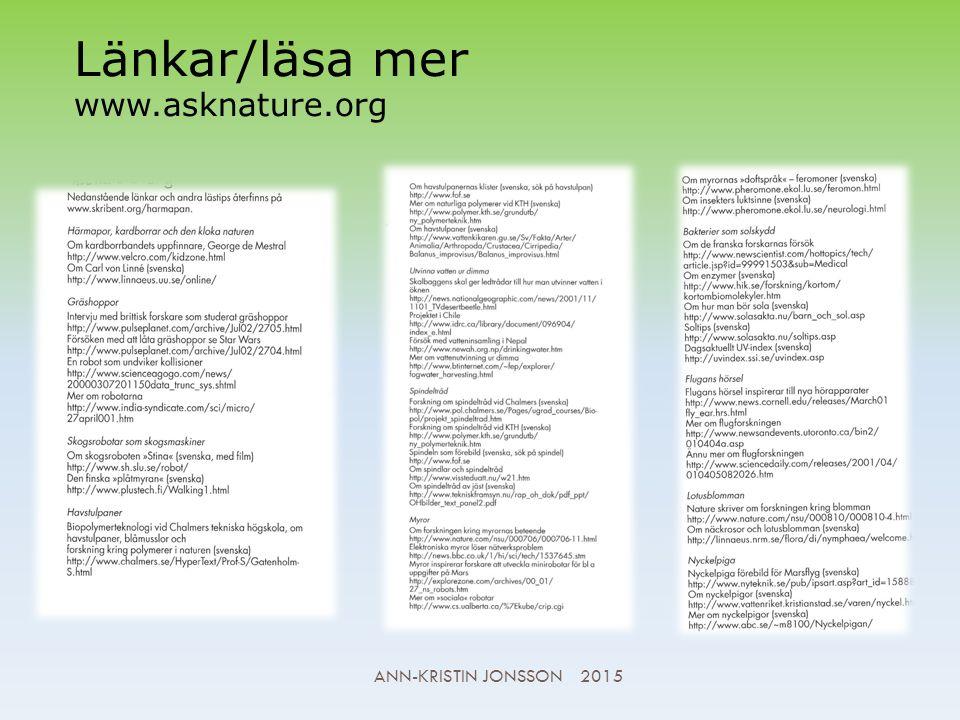 Länkar/läsa mer www.asknature.org ANN-KRISTIN JONSSON 2015