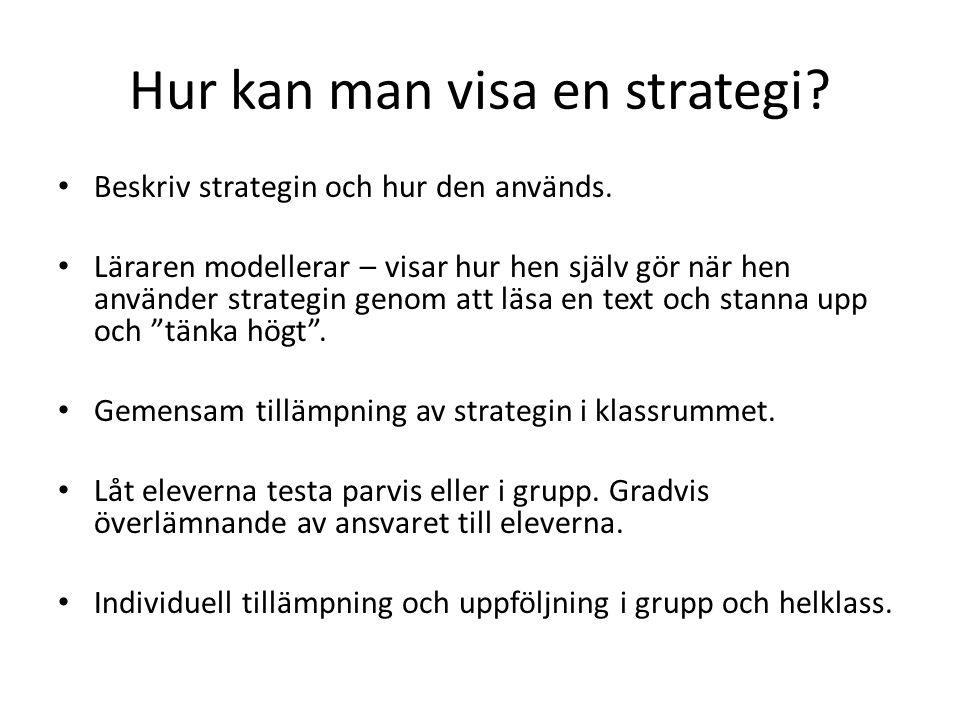 Hur kan man visa en strategi. Beskriv strategin och hur den används.